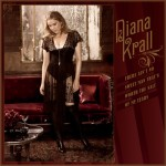 """""""There ain't no sweet man that's worth the salt of my tears"""" – Diana Krall."""