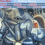 Honky Tonk Women – Keith's Version – Tim Ries Feat