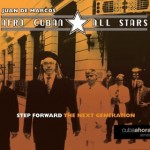 Step Forward, the next generation – Afro Cuban All Stars