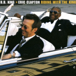 Hold On! I'm Comin' – Eric Clapton & B.B. King