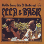 On the Sunny Side of the Street – Ella Fitzgerald y Count Basie