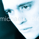Kissing a Fool –  Michael Bublé