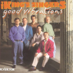 Good Vibrations-The King's Singers