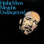 Hold On, I'm A Comin'- Herbie Mann