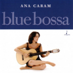 Fly Me to the Moon – Ana Caram