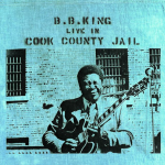 Every Day I Have the Blues – How Blue Can You Get? – B.B. King