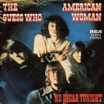American Woman – The Guess Who