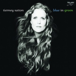 You and the night and the music -Tierney Sutton.