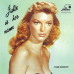 I´m In the Mood for Love – Cry Me a River – Julie London