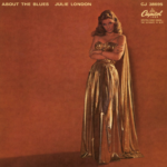 Blues in the Night – Basin Street Blues –  Julie London