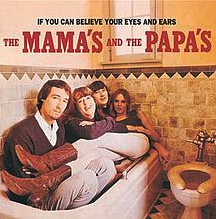 Do you wanna dance – The Mamas & the Papas