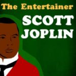 The Entertainer – Scott Joplin