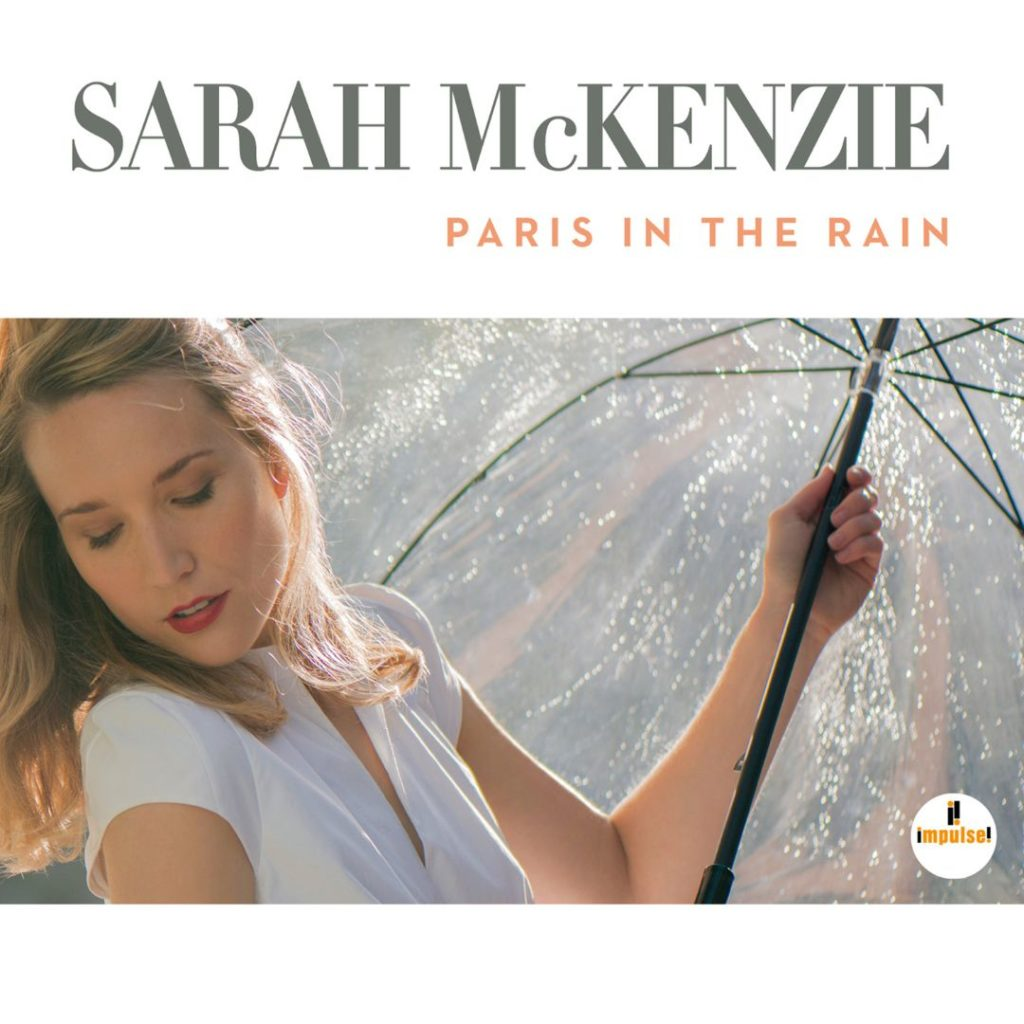 Paris In The Rain – Sarah McKenzie