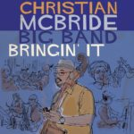 Mr. Bojangles –  Christian McBride Big Band