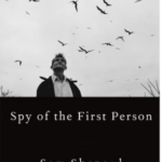 Spy of the First Person – Sam Shepard