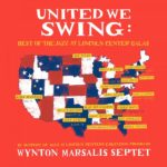 What Have You Done – Wynton Marsalis Septet