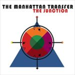 The Man Who Sailed Around His Soul – The Manhattan Transfer