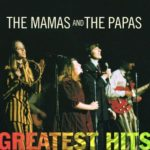 Twelve-Thirty – The Mamas & The Papas