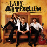 Home Is Where The Heart Is – Lady Antebellum
