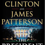 The President Is Missing – James Patterson y Bill Clinton