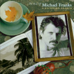 Tiger In The Rain – Michael Franks