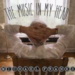 As Long As We're Both Together – Michael Franks