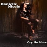 Cry No More – Danielle Nicole