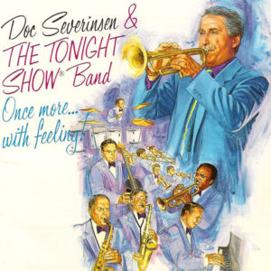 I Let a Song Go Out of My Heart - Doc Severinsen & The Tonight Show Band