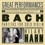 Partita No. 3 in E Major, BWV 1006- I. Preludio – Hilary Hahn