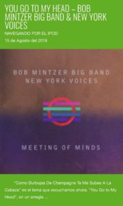 """You Go To My Head"", de Bob Mintzer Big Band y New York Voices – Navegando por el iPod"