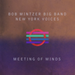 You Go to My Head – Bob Mintzer Big Band & New York Voices