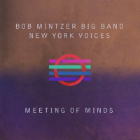 I Get Along Without You Very Well - Bob Mintzer Big Band & New York Voices
