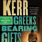 Greeks Bearing Gifts – Philip Kerr
