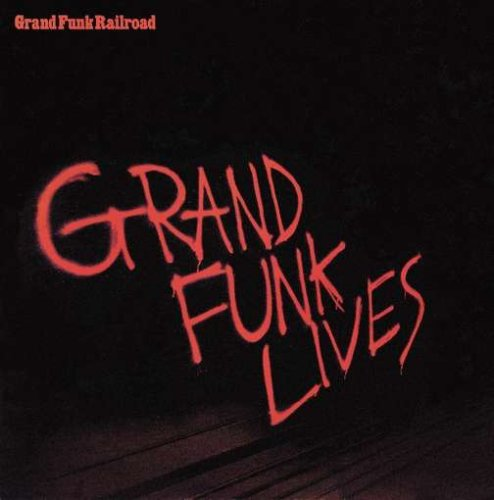 We Gotta Get Out of This Place – Grand Funk Railroad
