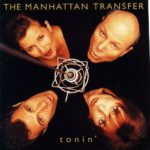 Let's Hang On – The Manhattan Transfer