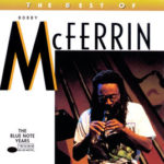 Freedom Is A Voice – Bobby McFerrin