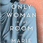 The Only Woman in the Room – Marie Benedict