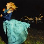 Why Should I Care – Diana Krall