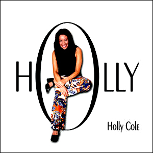 Your Mind Is On Vacation – Holly Cole