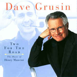 Whistling Away The Dark – Dave Grusin