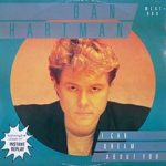 I Can Dream About You – Dan Hartman