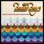 That's Why God Made the Radio – The Beach Boys