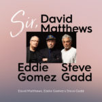 Get over It – David Matthews, Eddie Gómez y Steve Gadd