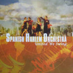 Late In The Evening – The Spanish Harlem Orchestra