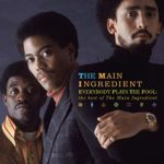 Everybody Plays The Fool – The Main Ingredient