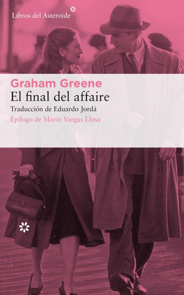 El final del affaire - Graham Greene