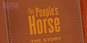 The People's Horse (The True Story of Cañonero)
